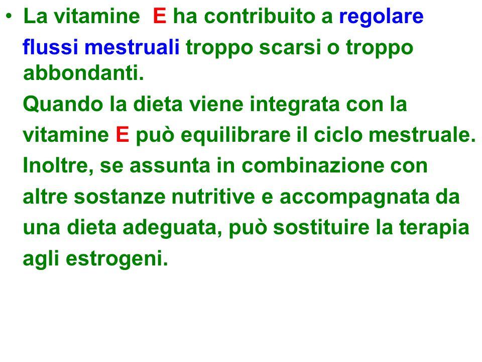 La vitamine E ha contribuito a regolare