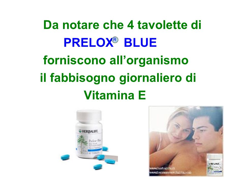 Da notare che 4 tavolette di PRELOX BLUE forniscono all'organismo