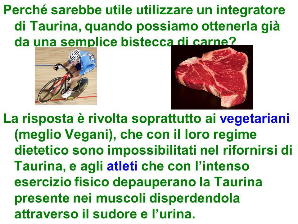 Perché sarebbe utile utilizzare un integratore di Taurina, quando possiamo ottenerla già da una semplice bistecca di carne