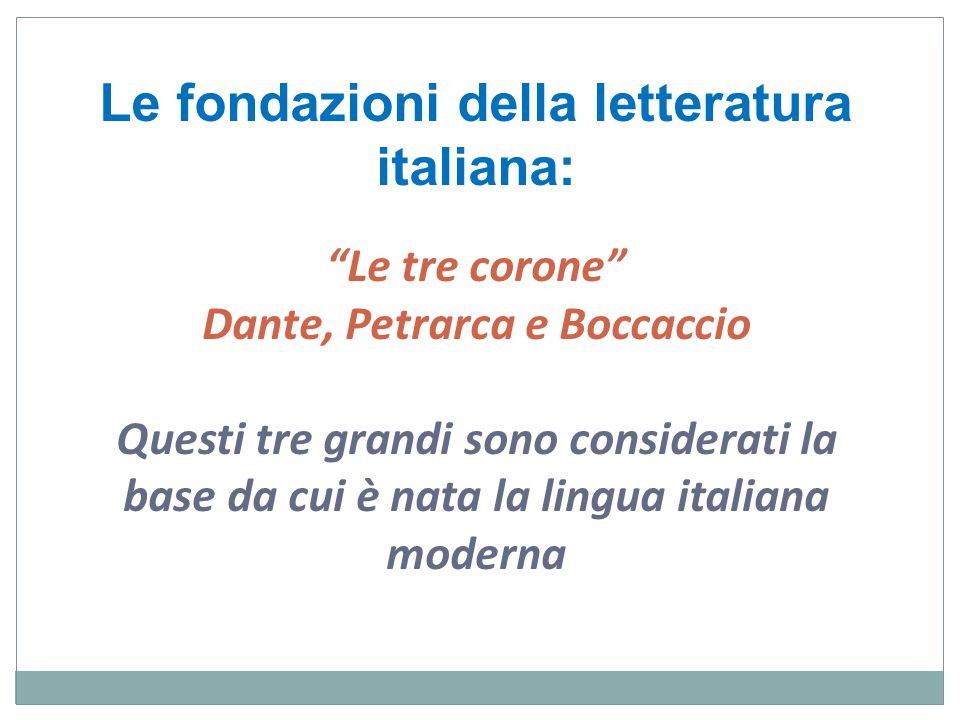 Le fondazioni della letteratura italiana: Dante, Petrarca e Boccaccio