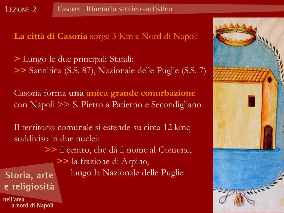 La città di Casoria sorge 3 Km a Nord di Napoli