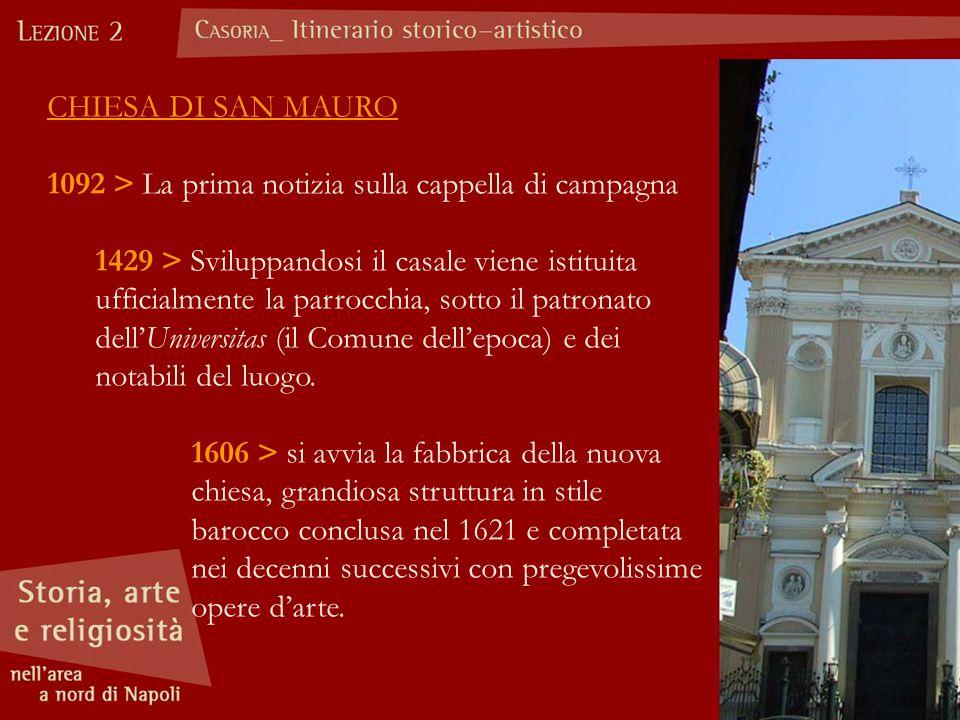 CHIESA DI SAN MAURO > La prima notizia sulla cappella di campagna.