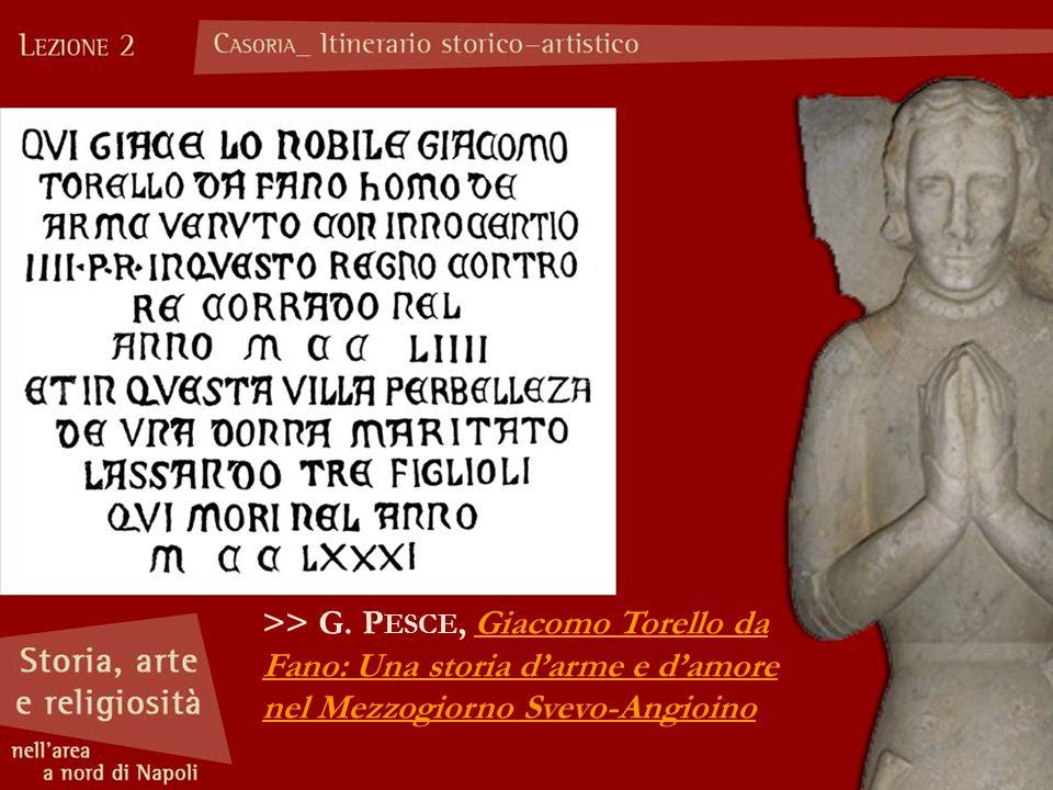 >> G. Pesce, Giacomo Torello da Fano: Una storia d'arme e d'amore nel Mezzogiorno Svevo-Angioino