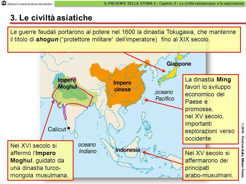 IL PRESENTE DELLA STORIA 2 – Capitolo 2 – Le civiltà extraeuropee e le esplorazioni