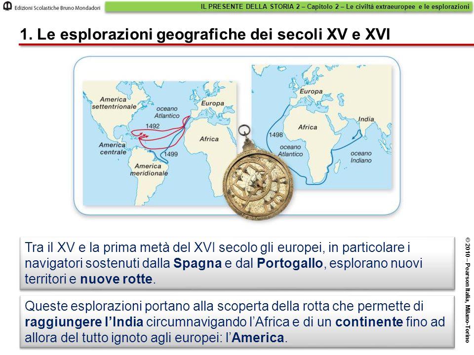 1. Le esplorazioni geografiche dei secoli XV e XVI