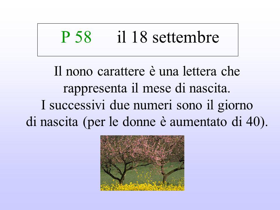 P 58 il 18 settembre Il nono carattere è una lettera che