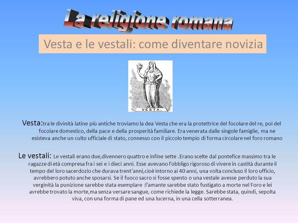 La religione romana Vesta e le vestali: come diventare novizia