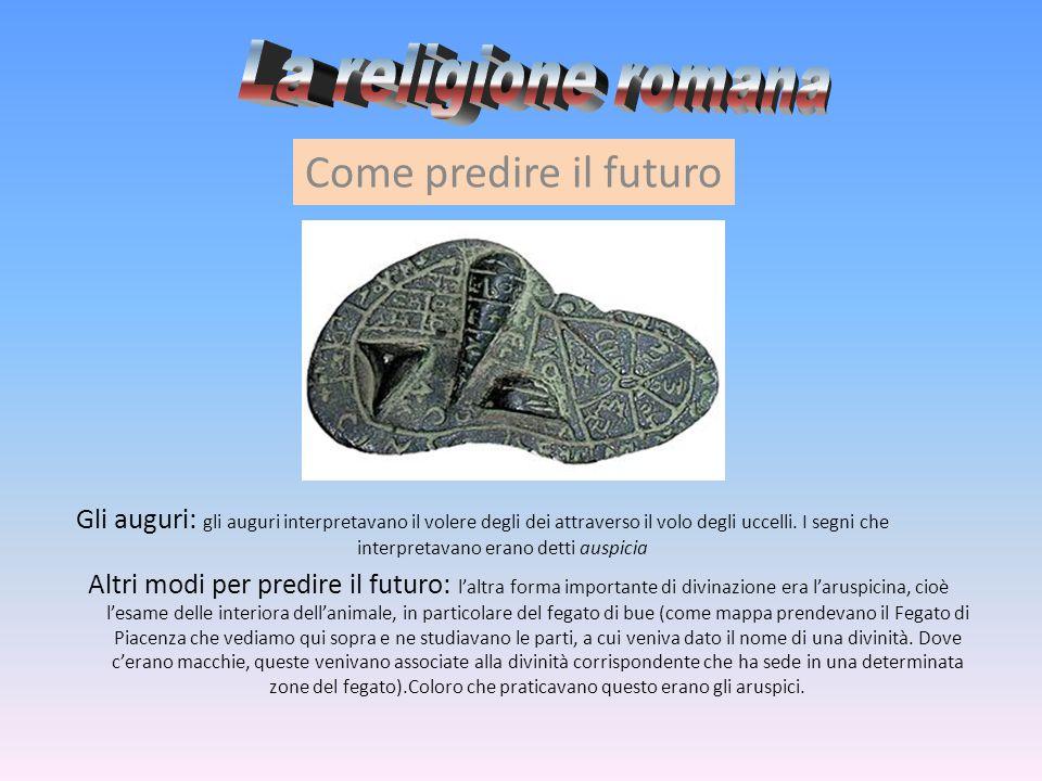 La religione romana Come predire il futuro