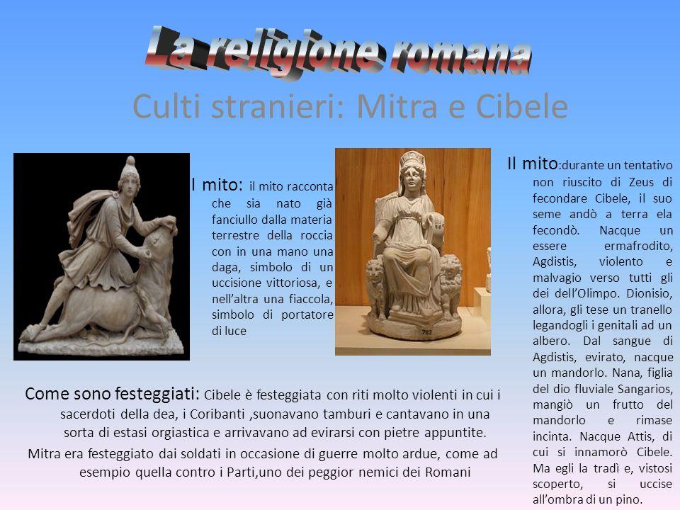 Culti stranieri: Mitra e Cibele