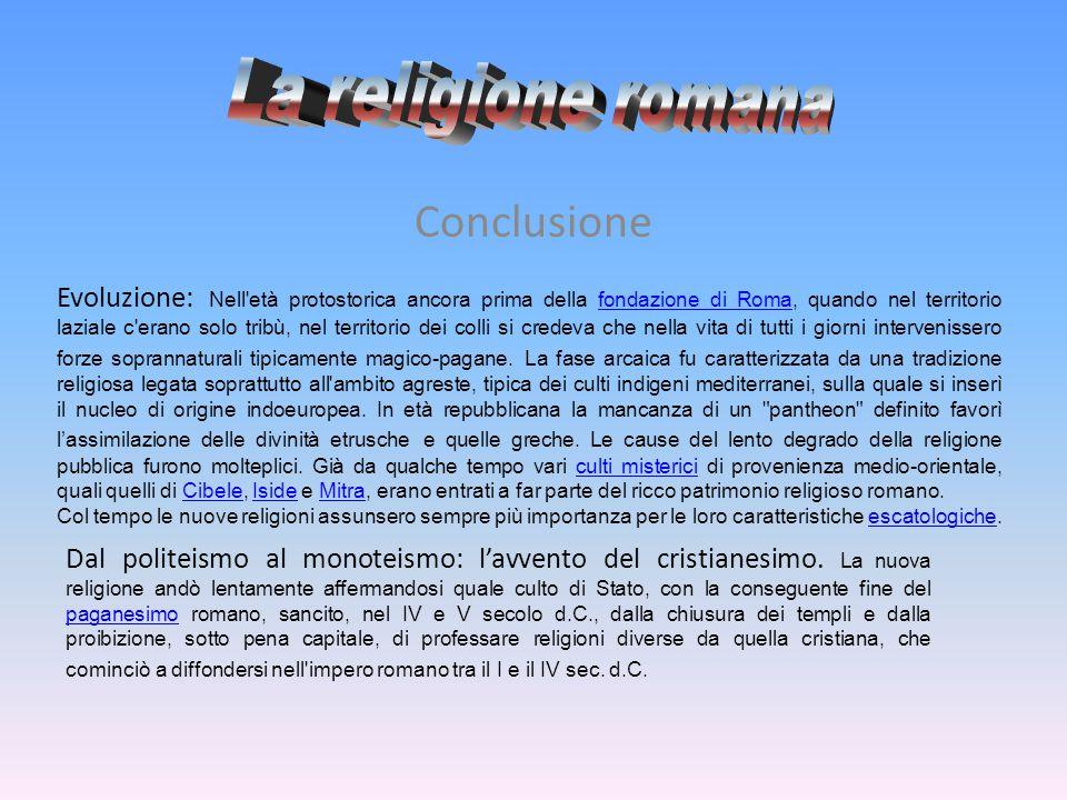 La religione romana Conclusione