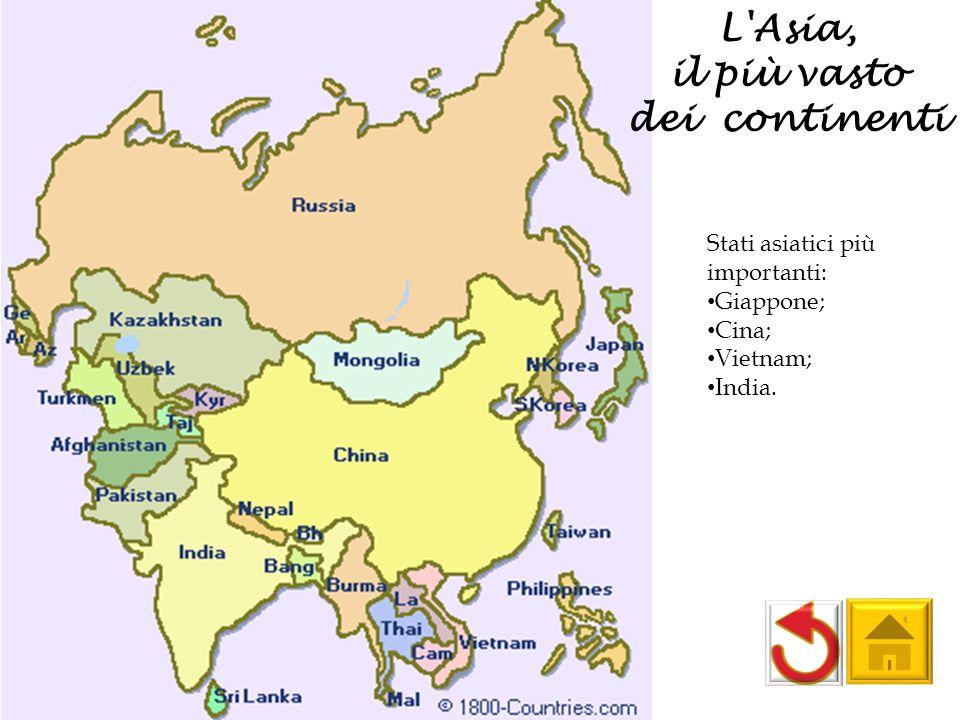 il più vasto dei continenti