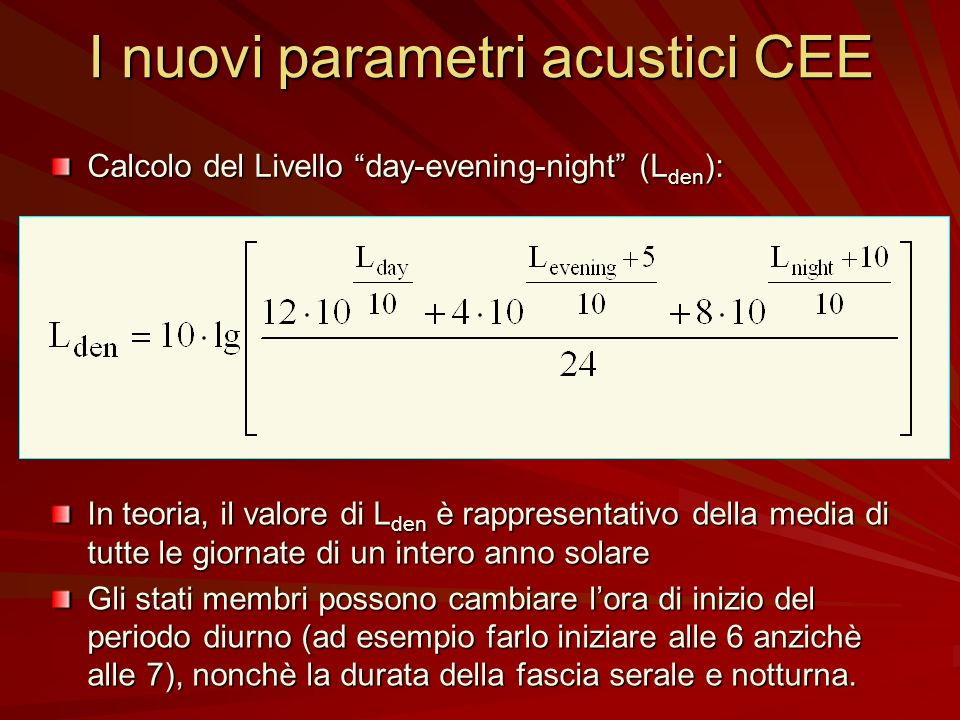 I nuovi parametri acustici CEE