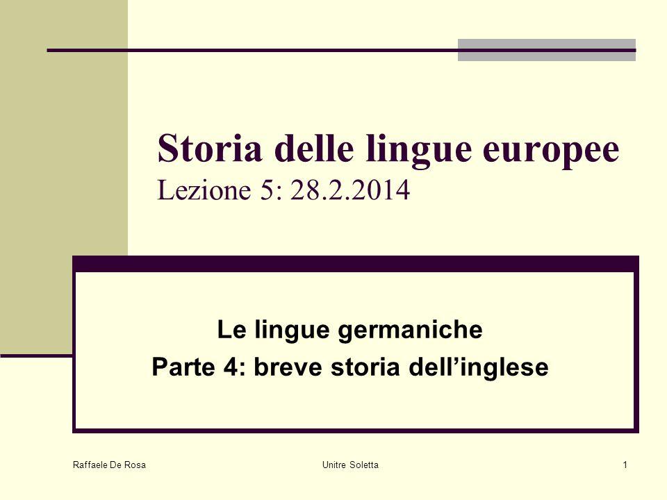 Storia delle lingue europee Lezione 5: 28.2.2014