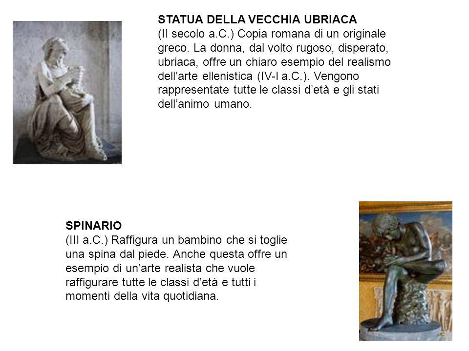 STATUA DELLA VECCHIA UBRIACA (II secolo a. C