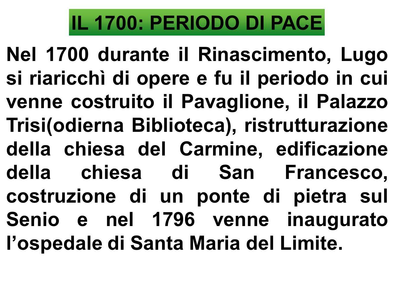 IL 1700: PERIODO DI PACE