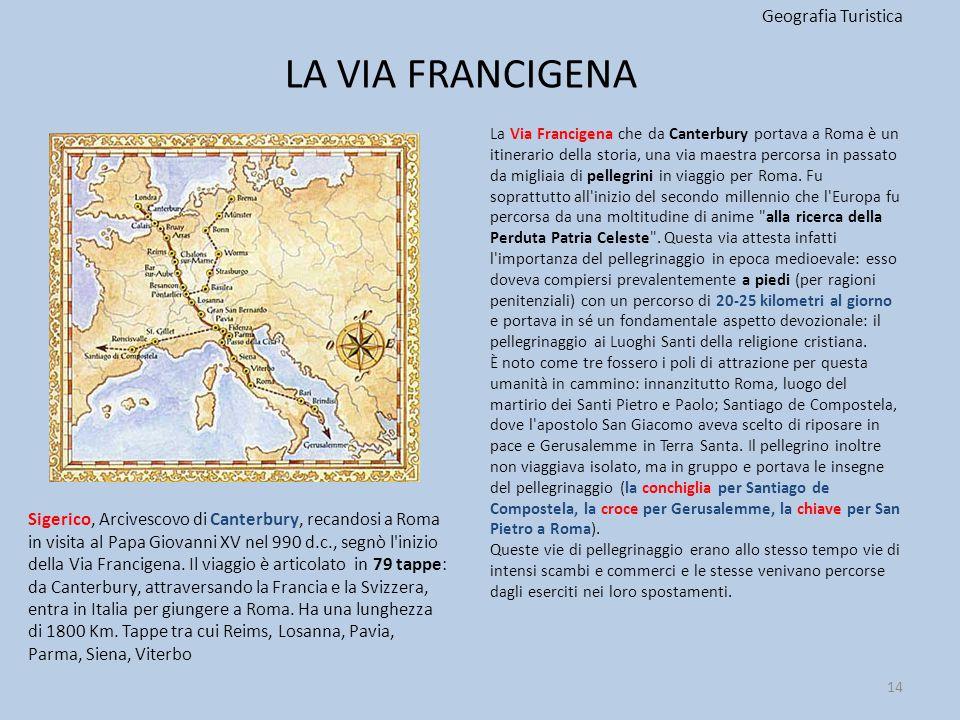 LA VIA FRANCIGENA Geografia Turistica