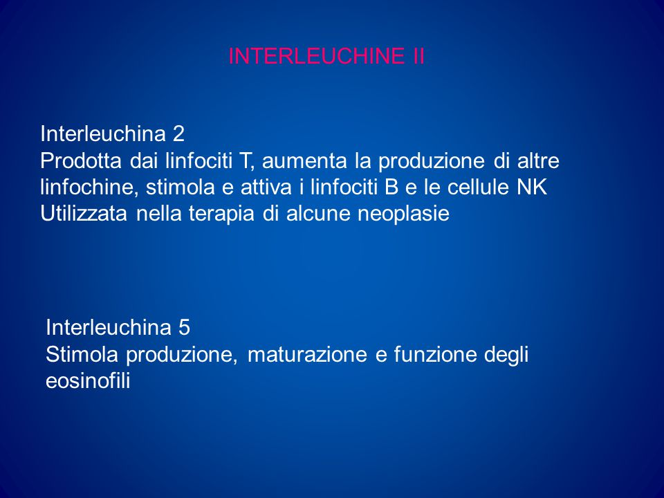 INTERLEUCHINE II Interleuchina 2.