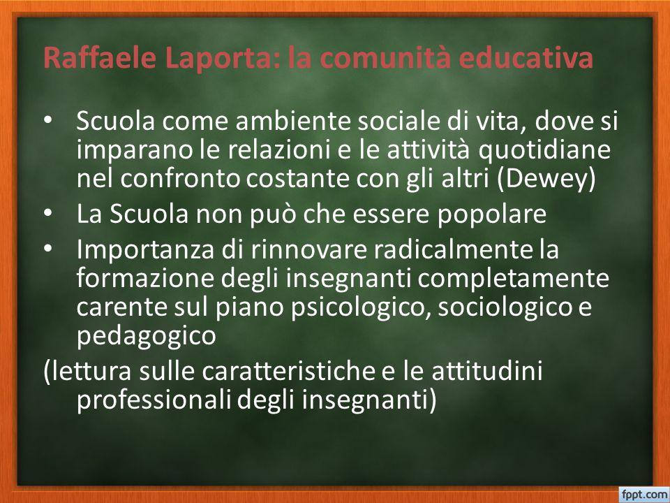 Raffaele Laporta: la comunità educativa