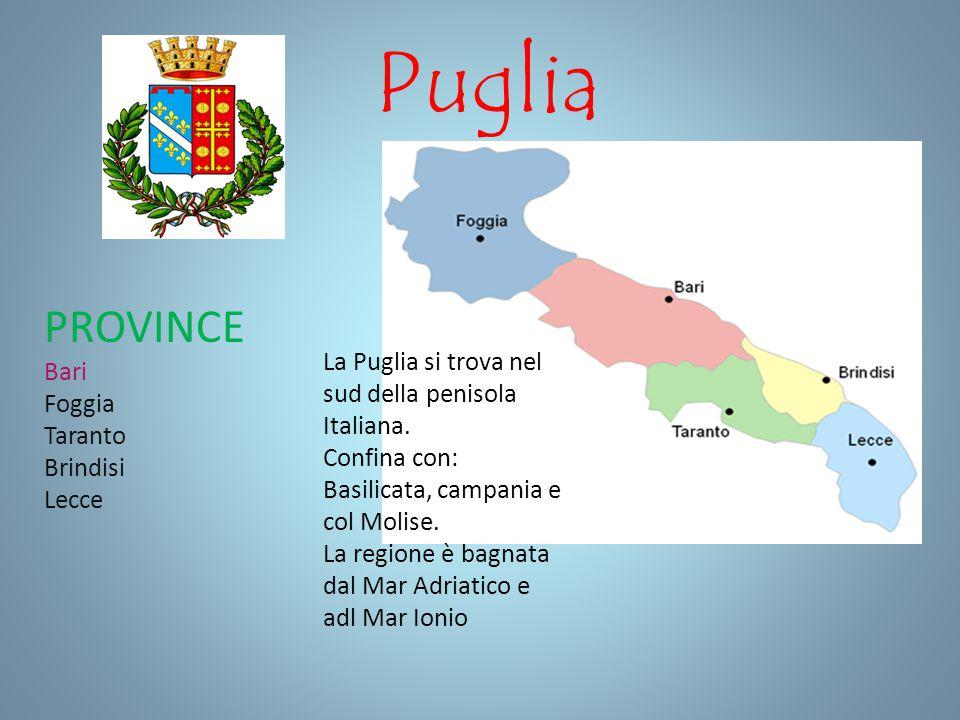 Puglia PROVINCE Bari Foggia