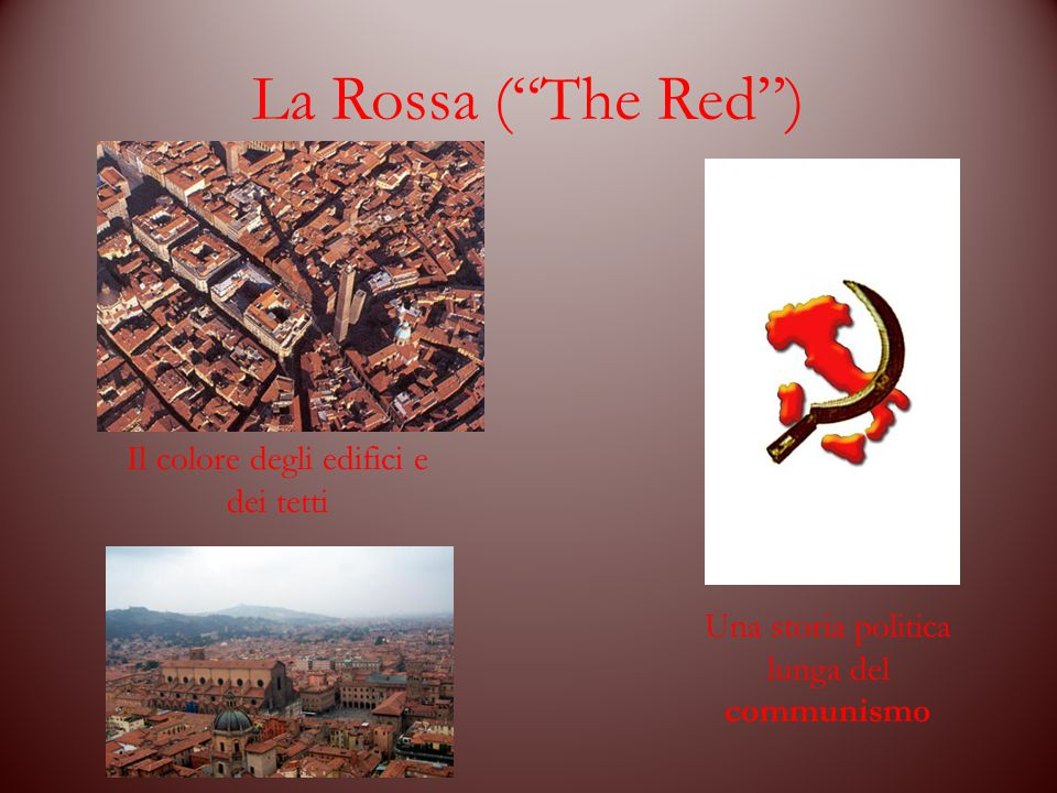 La Rossa ( The Red ) Il colore degli edifici e dei tetti