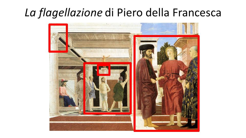 La flagellazione di Piero della Francesca
