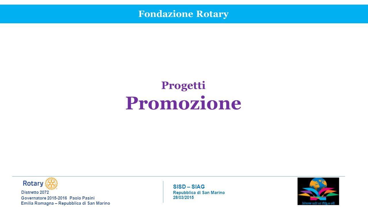 Promozione Progetti Fondazione Rotary Distretto 2072 SISD – SIAG