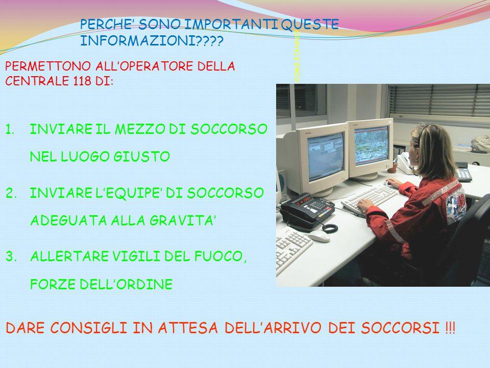 DARE CONSIGLI IN ATTESA DELL'ARRIVO DEI SOCCORSI !!!