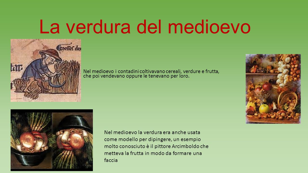 La verdura del medioevo