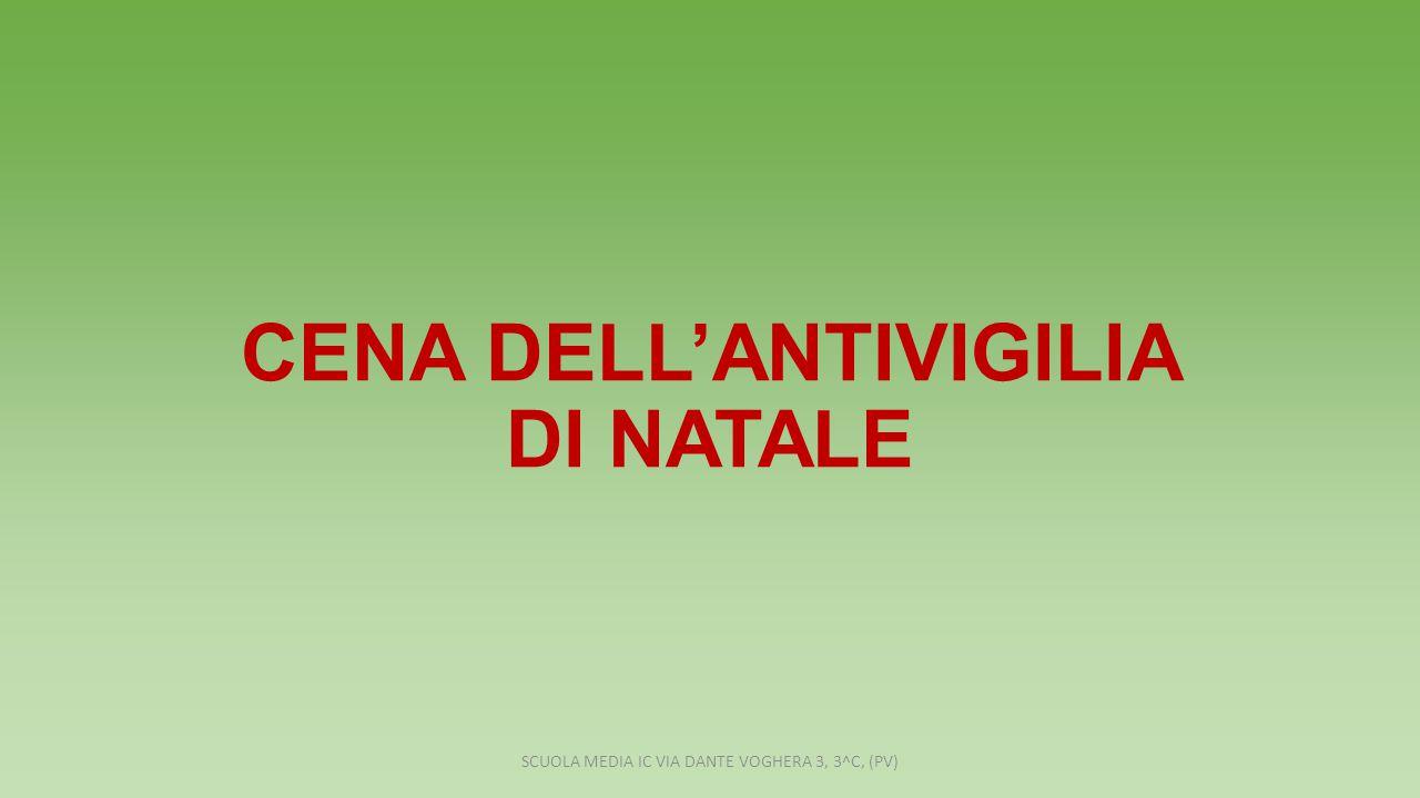 CENA DELL'ANTIVIGILIA DI NATALE