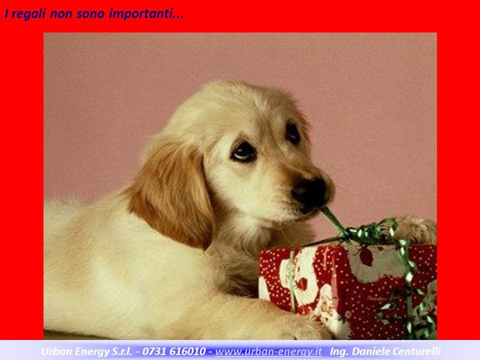 I regali non sono importanti...