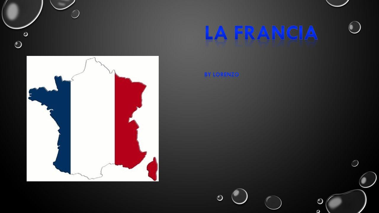 La Francia By LORENZO