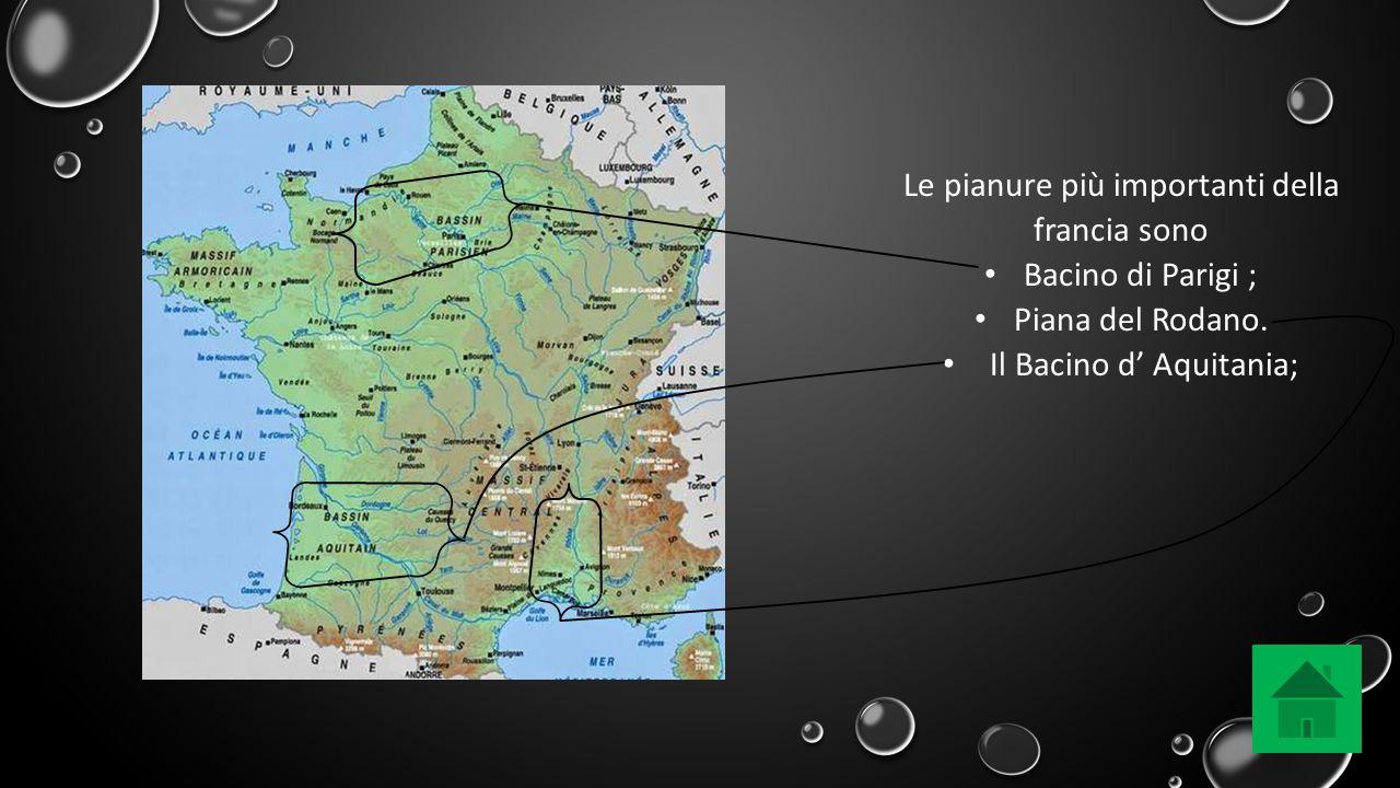 Le pianure più importanti della francia sono Bacino di Parigi ;