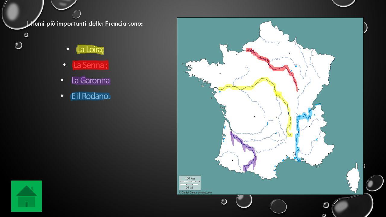 La Loira; La Senna ; La Garonna E il Rodano.