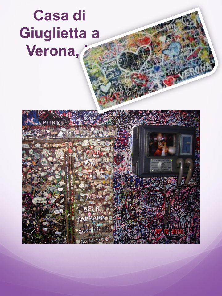 Casa di Giuglietta a Verona, It