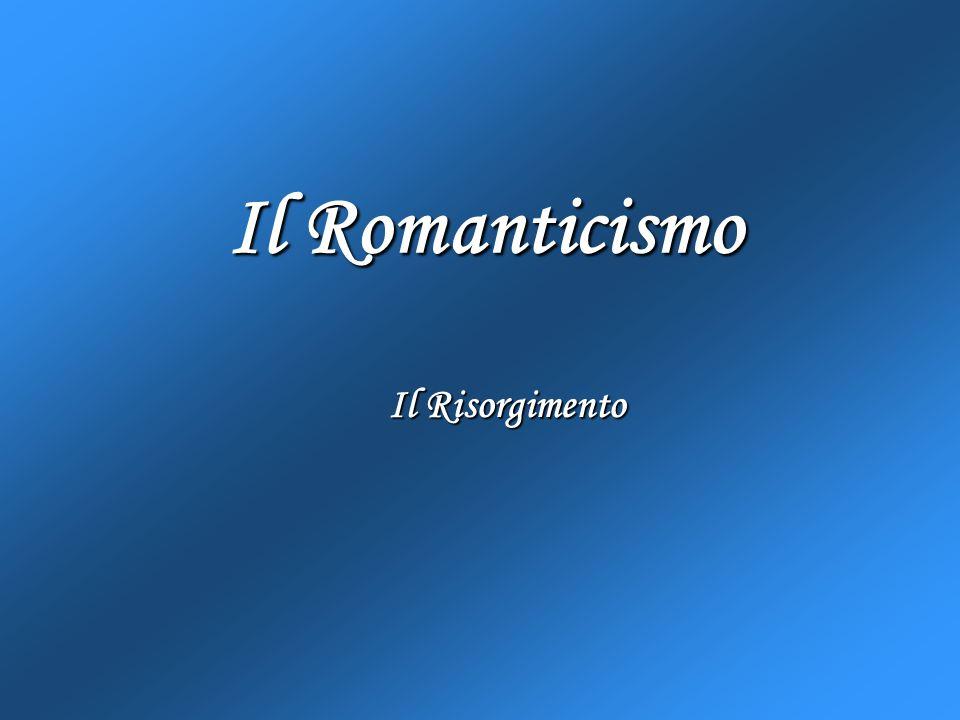 Il Romanticismo Il Risorgimento