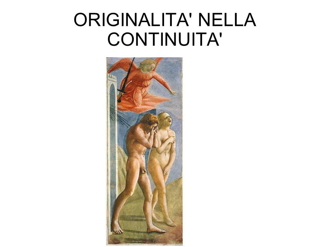 ORIGINALITA NELLA CONTINUITA