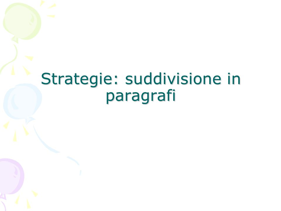 Strategie: suddivisione in paragrafi