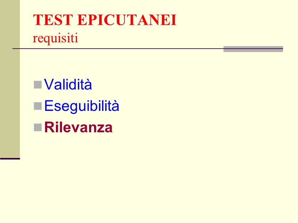 TEST EPICUTANEI requisiti