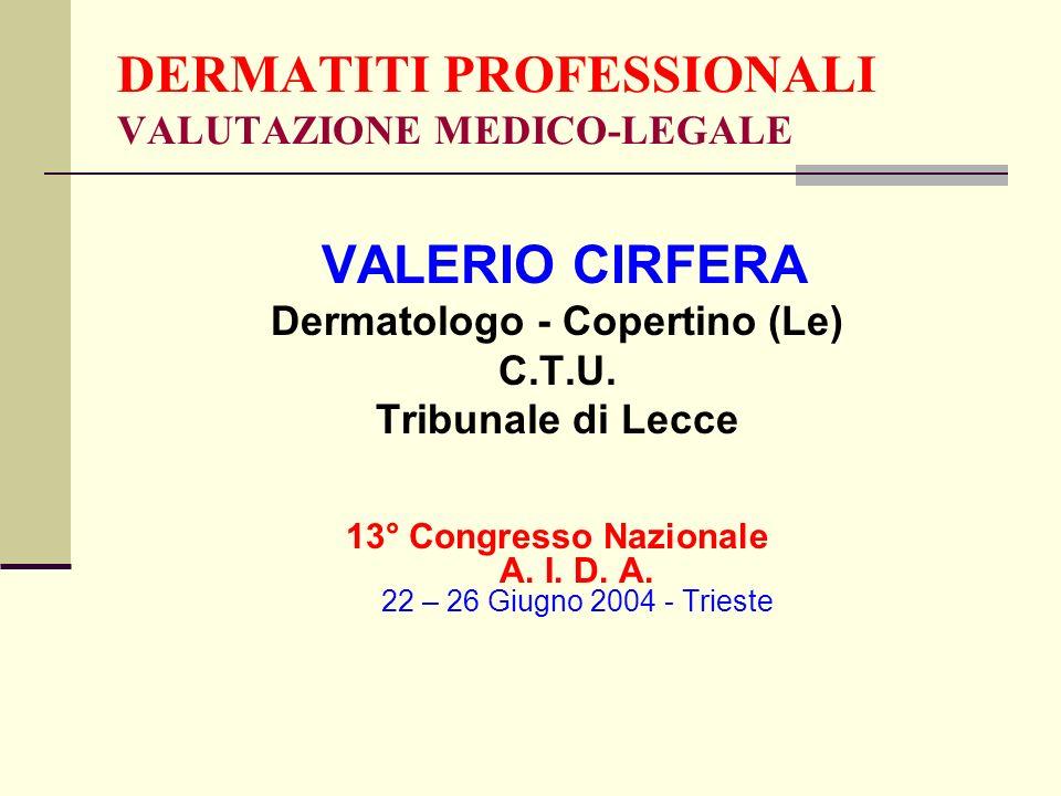 DERMATITI PROFESSIONALI VALUTAZIONE MEDICO-LEGALE