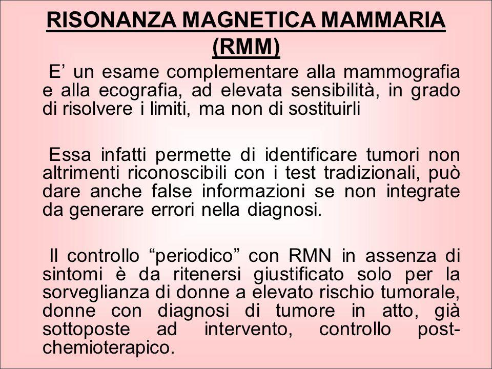 RISONANZA MAGNETICA MAMMARIA (RMM)