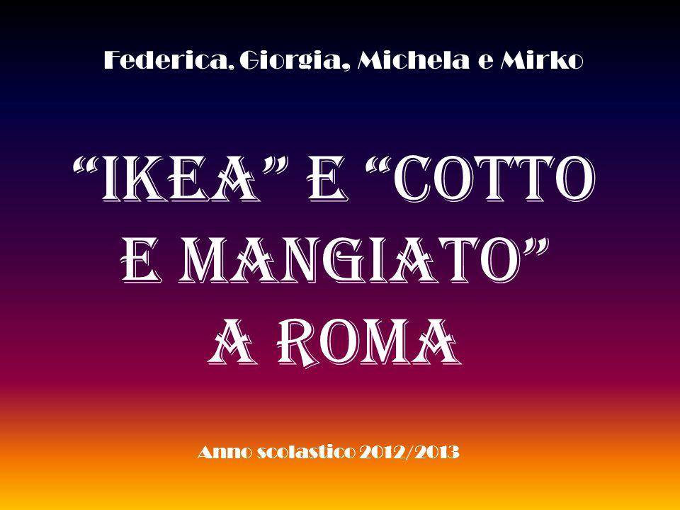 Ikea e Cotto E Mangiato A ROMA