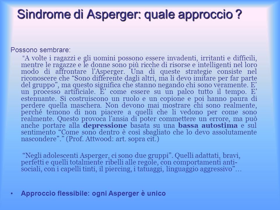 Sindrome di Asperger: quale approccio