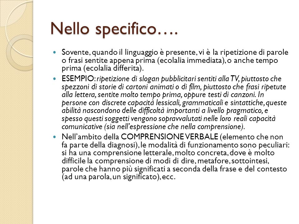 Nello specifico….