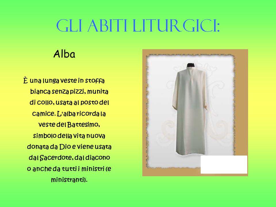 Gli Abiti liturgici: Alba