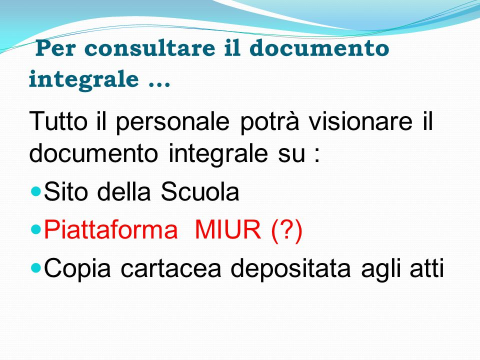 Per consultare il documento integrale …