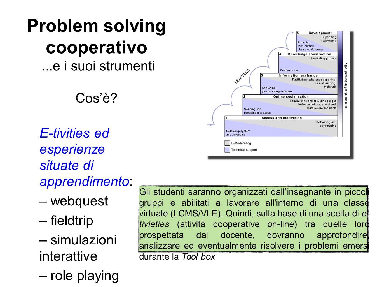 Problem solving cooperativo ...e i suoi strumenti Cos'è