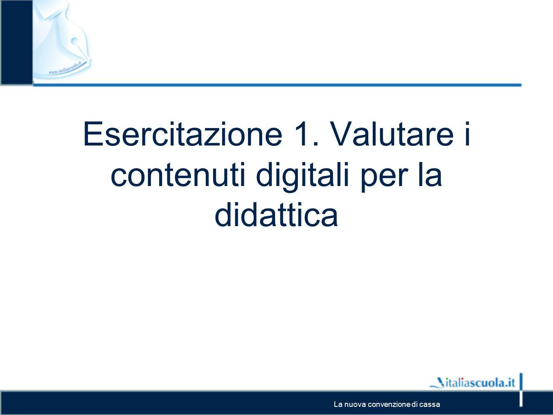 Esercitazione 1. Valutare i contenuti digitali per la didattica