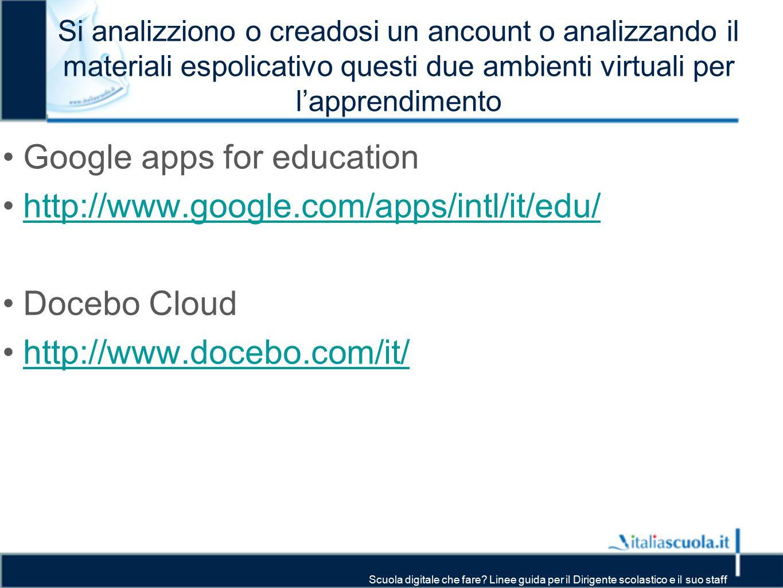 Google apps for education http://www.google.com/apps/intl/it/edu/