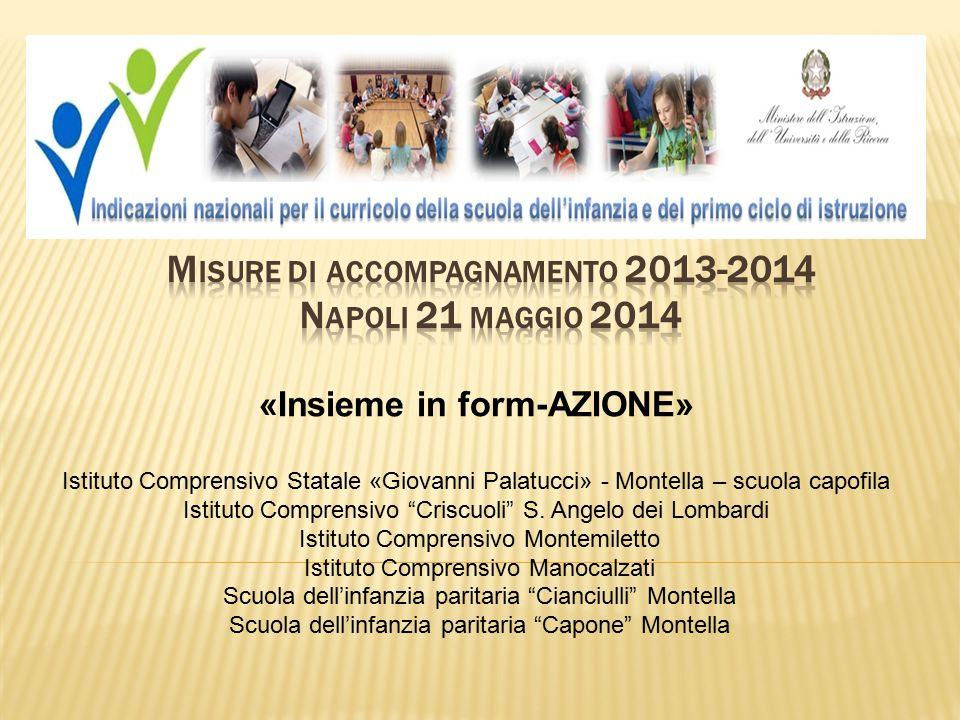 Misure di accompagnamento 2013-2014 Napoli 21 maggio 2014