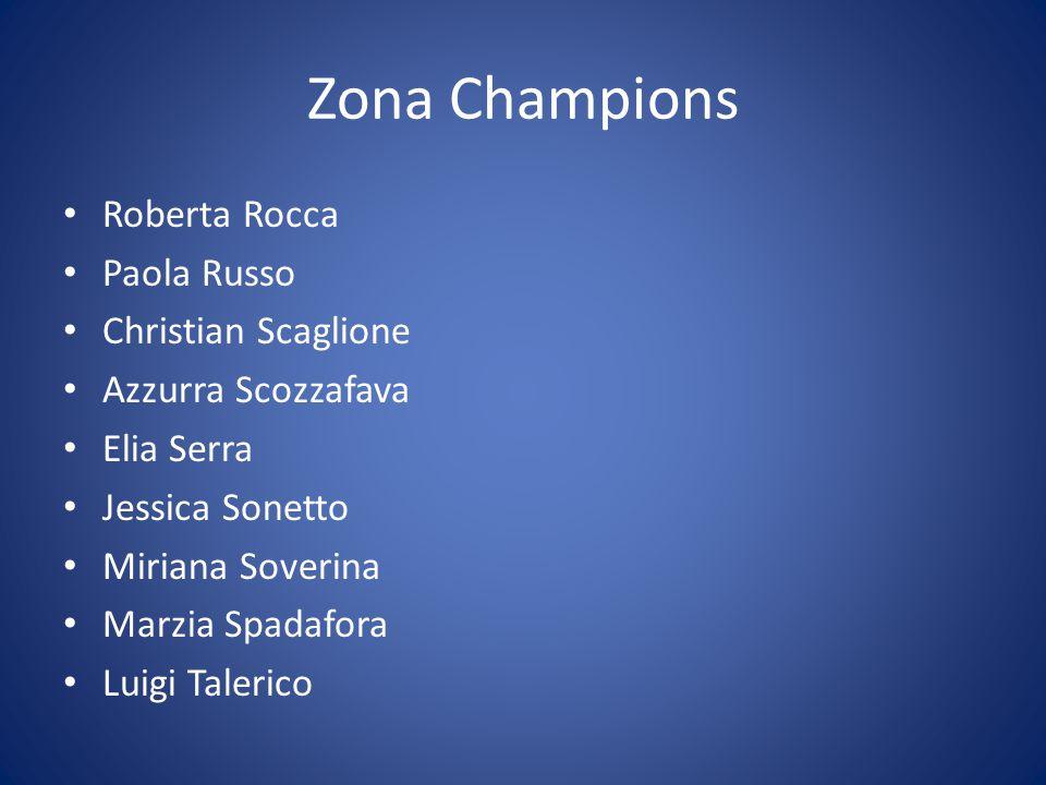 Zona Champions Roberta Rocca Paola Russo Christian Scaglione